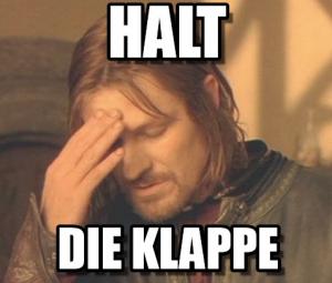 HaltDieClappe
